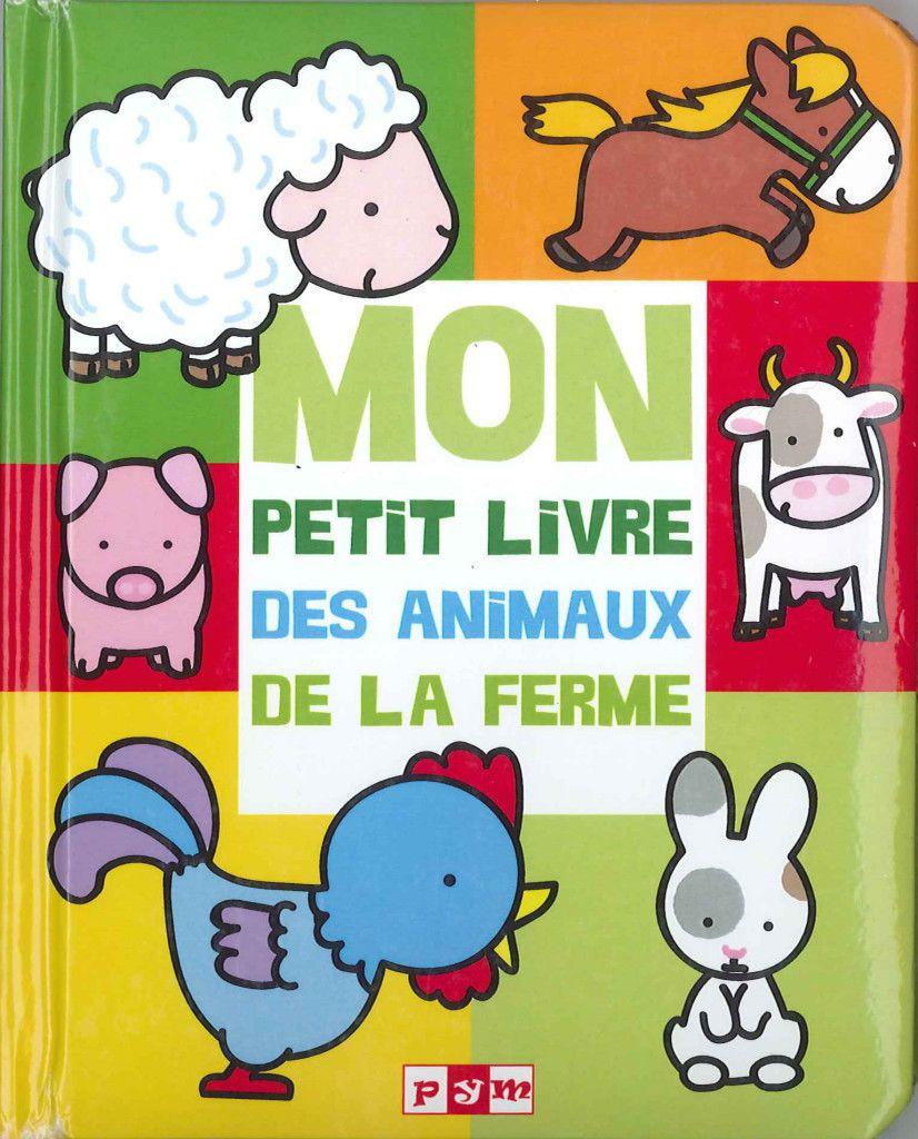 mon petit livre des animaux de la ferme PYM